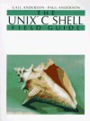 Unix C Shell Field Guide - Gail Anderson, Paul Anderson