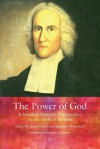 The Power of God: A Jonathan Edwards Commentary on the Book of Romans - Jonathan Edwards, David S. Lovi, Benjamin Westerhoff