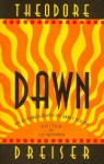 Dawn: An Autobiography Of Early Youth - Theodore Dreiser