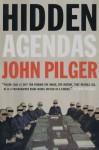 Hidden Agendas - John Pilger