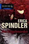 Der Engelmörder (German Edition) - Erica Spindler, Ralph Sander