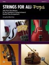 Strings for All: Pops: Violin, Level 1-3: Solos-Duets-Trios-Quartets for Any Combination of String Instruments Optional Piano Accompaniment - Michael Story