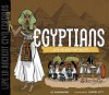 The Egyptians: Life in Ancient Egypt - Liz Sonneborn, Sam Hiti