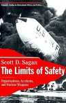 The Limits of Safety - Scott D. Sagan