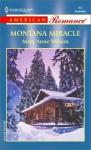 Montana Miracle (Harlequin American Romance #952) - Mary Anne Wilson