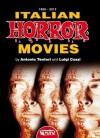 Italian Horror Movies - Luigi Cozzi, Antonio Tentori