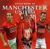 Little Book of Manchester United - Ian Welch