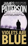 Violets Are Blue (Alex Cross) - James Patterson