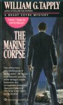The Marine Corpse - William G. Tapply