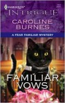 Familiar Vows - Caroline Burnes