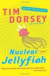 Nuclear Jellyfish (Trade Paperback) - Tim Dorsey