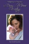 Adopting in America: The Diary of a Mom in Waiting - Lori Lyons, Elizabeth Thomas, Brent Norsworthy, Thomas Scott