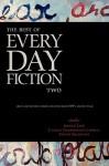 The Best of Every Day Fiction Two - Jordan Lapp, Camille Gooderham Campbell, Steven Smethurst, Bill Ward, Mark Rossmore, Guy Anthony De Marco, Alexander Burns