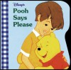 Pooh Says Please (A Chunky Book(R)) - Walt Disney Company, Fred Marvin, Victoria Saxon, Paul Wenzel