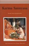 Karma Sannyasa - Swami Saraswati Satyasangananda