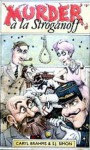 Murder a la Stroganoff - Caryl Brahms, S.J. Simon