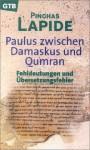Paulus, Rabbi und Apostel: ein jüdisch-christlicher Dialog - Pinchas Lapide