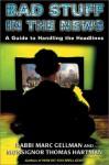 Bad Stuff in the News: A family Guide to Handling the Headlines - Marc Gellman, Monsignor Thomas Harman, Thomas Harman