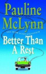 Better than a Rest - Pauline McLynn