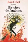 Histoires de fantômes - Roald Dahl