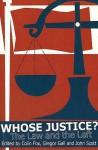 Whose Justice? - Colin Fox, John Scott, Gregor Gall