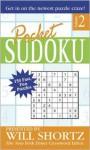Pocket Sudoku Presented by Will Shortz, Volume 2: 150 Fast, Fun Puzzles - Will Shortz