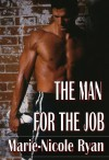 The Man for the Job - Marie-Nicole Ryan