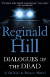 Dialogues Of The Dead (Dalziel & Pascoe, #19) - Reginald Hill