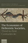 The Economies of Hellenistic Societies, Third to First Centuries BC - Zosia Archibald, John Davies, Vincent Gabrielsen