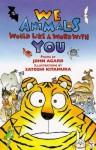 We Animals Would Like a Word with You - John Agard, Satoshi Kitamura