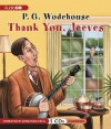 Thank You, Jeeves: A Wooster & Jeeves Comedy - P.G. Wodehouse, Jonathan Cecil