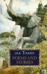 Poems and Stories - J.R.R. Tolkien, Pauline Baynes