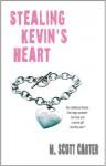Stealing Kevin's Heart - M. Scott Carter