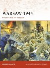 Warsaw 1944: Poland's bid for freedom - Robert A. Forczyk
