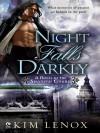 Night Falls Darkly - Kim Lenox