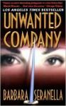 Unwanted Company - Barbara Seranella