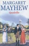 Quadrille - Margaret Mayhew