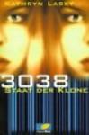 3038. Staat der Klone - Kathryn Lasky