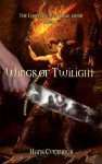 Wings of Twilight (The Foundation of Drak-Anor, #1) - Hans Cummings