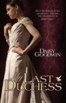 My Last Duchess - Daisy Goodwin