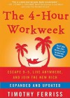 The 4-Hour Workweek: Escape 95, Live Anywhere, and Join the New Rich - Timothy Ferriss, Ray Porter