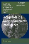 Safeguards in a World of Ambient Intelligence - David Wright, Serge Gutwirth, Michael Friedewald
