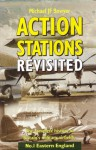 Action Stations Revisited No. 1: Eastern England - Michael J.F. Bowyer