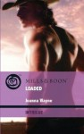 Loaded (Mills & Boon Intrigue) (Four Brothers of Colts Run Cross - Book 4) - Joanna Wayne