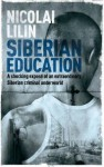 Siberian Education - Nicolai Lilin