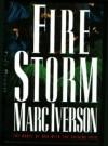 Fire Storm - Marc Iverson