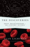 The Discoveries: Great Breakthroughs in 20th-Century Science, Including the Original Papers - Alan Lightman