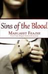 Sins of the Blood - Margaret Frazer