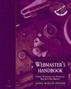 Webmaster's Handbook [With CDROM] - John Fisher