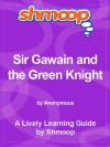 Shmoop Literature Guide: Sir Gawain and the Green Knight - Shmoop